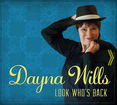Dayna Wills' new CD, Look Who's Back